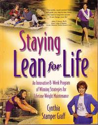image of Staying Lean For Life An Innovative 8 Week Program of Winning Strategies  for Lifetime Weight Maintenance