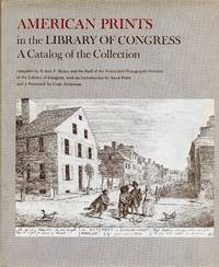 American Prints in the Library of Congress; A Catalog of the Collection