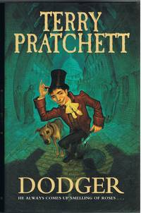 Dodger (FINE/fine) by Terry Pratchett - 1st - 2012 - from Daisyroots Books Ltd (SKU: 42077)