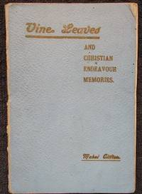 image of Vine Leaves and Christian Endeavour Memories.