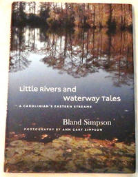 Little Rivers and Waterway Tales: A Carolinian's Eastern Streams