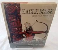 EAGLE MASK  A West Coast Indian Tale