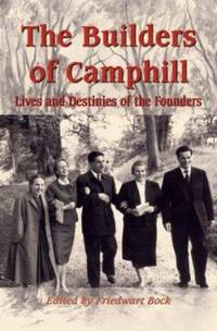 The Builders of Camphill : Lives and Destinies of the Founders