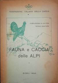Fauna e caccia delle Alpi