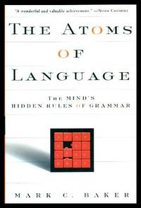 image of THE ATOMS OF LANGUAGE - The Mind's Hidden Rules of Grammer