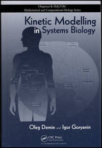 Kinetic Modelling in Systems Biology (Chapman & Hall/CRC Mathematical and Computational Biology)