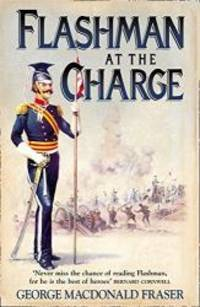image of Flashman at the Charge: From the Flashman Papers, 1854-55