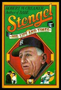 STENGEL - His Life and Times
