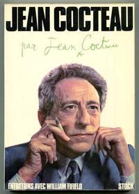 Jean Cocteau par Jean Cocteau: Entretiens avec William Fifield