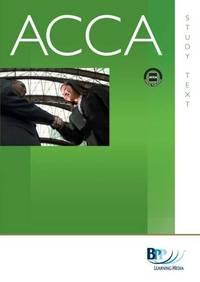 ACCA - P6 Advanced Taxation (FA 2009): Study Text
