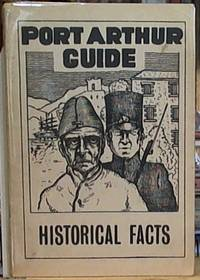 image of The Port Arthur Guide:  From Original Records at The Old Curiosity Shop,  Port Arthur. [Historical Facts]