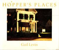 Hopper's Places by  Gail Levin - 1st  - 1985 - from Newbury Books (SKU: 28298)