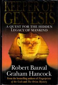 KEEPER OF GENESIS; A Quest for the Hidden Legacy of Mankind