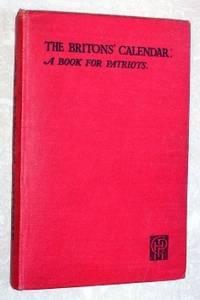 The Britons' Calendar: A Book for Patriots