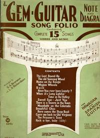 THE GEM-GUITAR SONG FOLIO CONTAINING COMPLETE 15 SONGS WORDS AND MUSIC  -NOTE AND DIAGRAM by Arranged by G. A. Bronson and L. D. Richardson - Paperback - 1935 - from BPC Books (SKU: 11050)