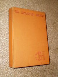 The Spanish Bride - Reprint 1952