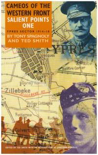 Salient Points I: Cameos of the Western Front: Ypres Sector, 1914-18 Vol 1