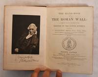 image of The handbook to the Roman Wall: a guide to tourists traversing the barrier of the lower isthmus