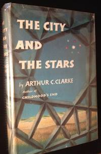 The City and the Stars by Arthur C. Clarke - 1st - 1956 - from Appledore Books, ABAA and Biblio.co.uk