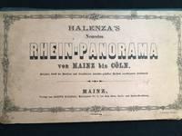 Halenza's Neuestes Rhein-Panorama Von Mainz Bis Cöln. / Panorama du Rhin/ Of the Rhine
