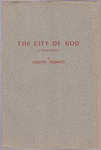 The City Of God, A Rhapsody by Aleister Crowley - Paperback - First Edition Limited/Hand Numbered - 1943 - from GatesPastBooks and Biblio.com