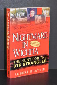 Nightmare in Wichita; The Hunt for the BTK Strangler