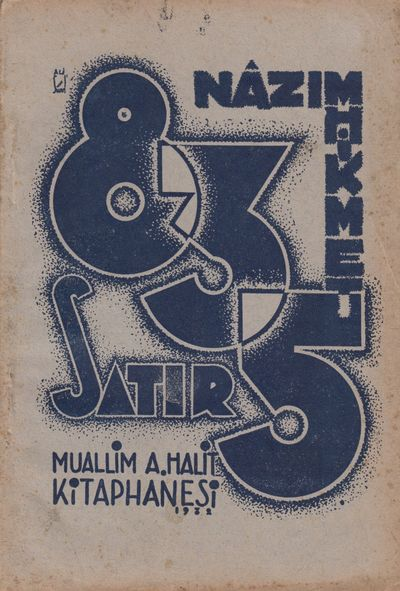 Istanbul: A. Halit Kitaphanesi, 1932. Octavo. Original pictorial wrappers by Ali Suavi; 48 pp. Very ...