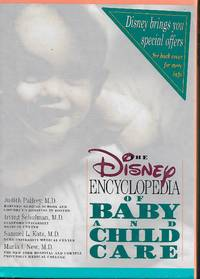 The Disney Encyclopedia of Baby and Child Care (Vols I & II)