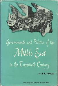 Governments and Politics of the Middle East in the Twentieth Century