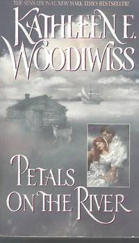 Petals on the River by  Kathleen E Woodiwiss - Paperback - 1998-09-28 - from Vada's Book Store (SKU: 1905020015)