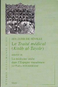 Le Traité médical (Kitâb alll-Taysîr)
