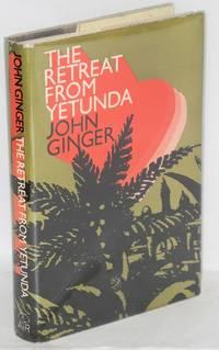 The retreat from Yetunda