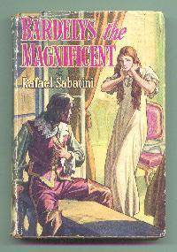 Bardleys the Magnificent by  Rafael SABATINI - Hardcover - Reprint. - 1948 - from Mainly Fiction (SKU: 003044)