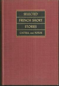 SELECTED FRENCH SHORT STORIES OF THE NINETEENTH AND TWENTIETH CENTURIES