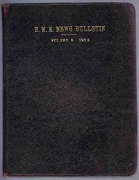 B.M.K. News Bulletin Volume 8 1953