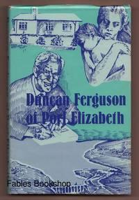 DUNCAN FERGUSON OF PORT ELIZABETH.