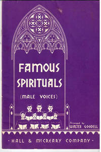 The Famous spirituals (male voices)