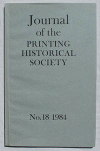 Journal of the Printing Historical Society, No. 18, 1984