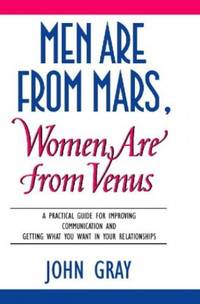 Men Are from Mars, Women Are from Venus by Gray, John