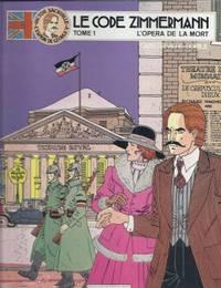 Victor Sackville l'espion de Georges V - Le Code Zimmermann - Tome 1 : L'opéra de...