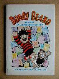Dandy and Beano Present an Alphabet of Fun. An A to Z of Comic Characters