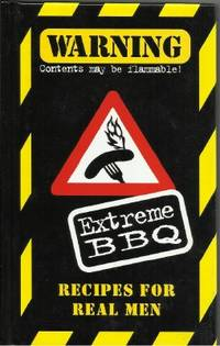 EXTREME BBQ: Recipes for Men