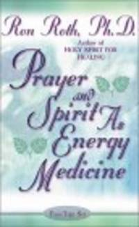 Prayer and Spirit As Energy Medicine by  Peter  Ron; Occhiogrosso - 2001 - from Bananafish Books and Biblio.com