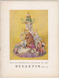 The Metropolitan Museum of Art Bulletin. Volume XV, Number 9. May, 1957