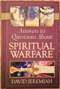 Answers to Questions About Spiritual Warfare
