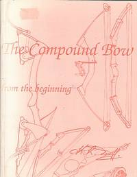 The Compound Bow from the Beginning