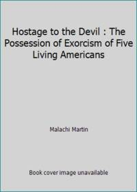 Hostage To the Devil by Martin, Malachi