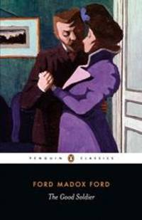 image of The Good Soldier: A Tale of Passion (Penguin Classics)