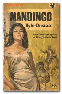 Mandingo by  Kyle Onstott - Paperback - Reprint - 1961 - from Books in Bulgaria and Biblio.com