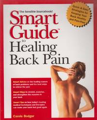 Smart Guide to Healing Back Pain (The Smart Guides Series)